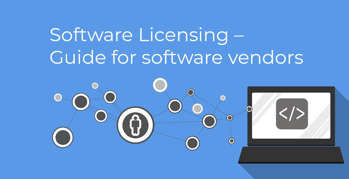 Guide to software licensing for software publishers
